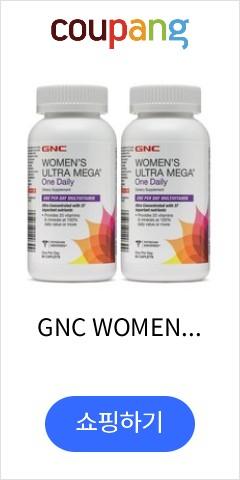 GNC WOMEN'S ULTRA MEGA One Daily 우먼스 울트라 메가 원데일리 멀티비타민 60정 2개