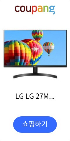 LG LG 27ML600M-B 27 16:9 Radeon FreeSync IPS Monitor, 상세내용참조