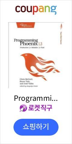 "Programming Phoenix 1.3: Productive > Reliable > Fast, Pragmatic Bookshelf"" width=""120"" height=""240""></a>     <br />  <script async src="