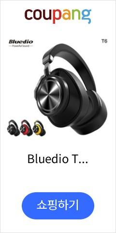 Bluedio T6...