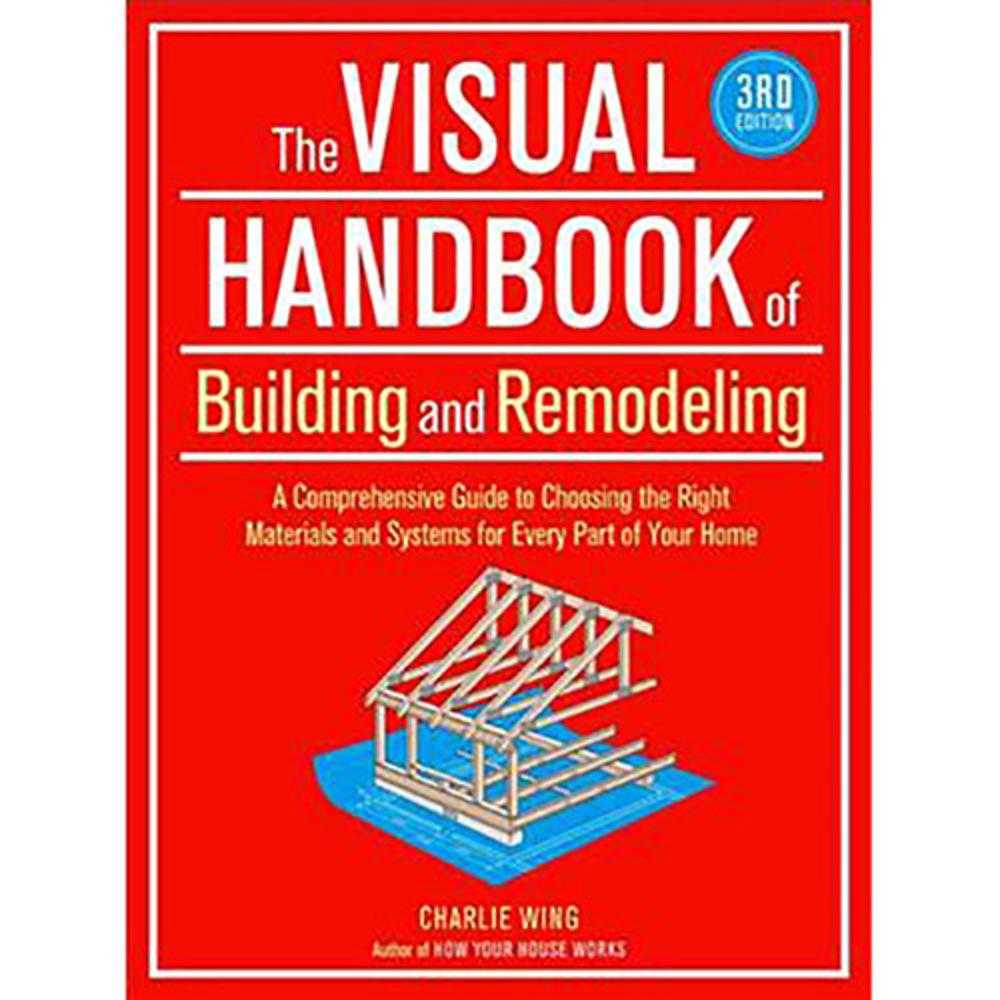 [해외도서] The Visual Handbook of Building and Remodeling, Taunton Press