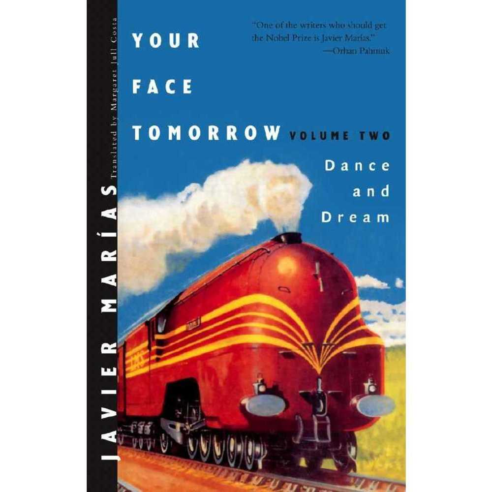 Your Face Tomorrow: Dance and Dream, New Directions