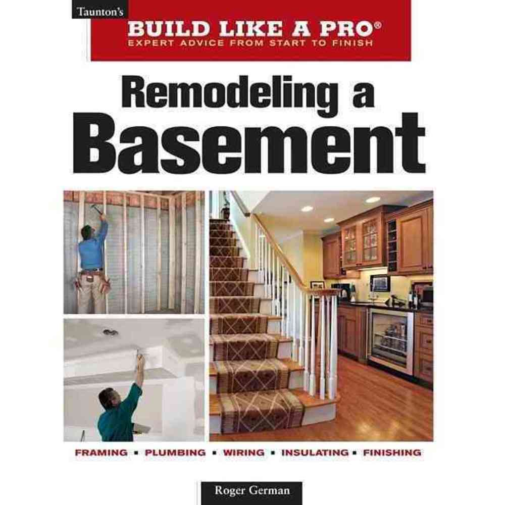 Remodeling a Basement, Taunton Pr