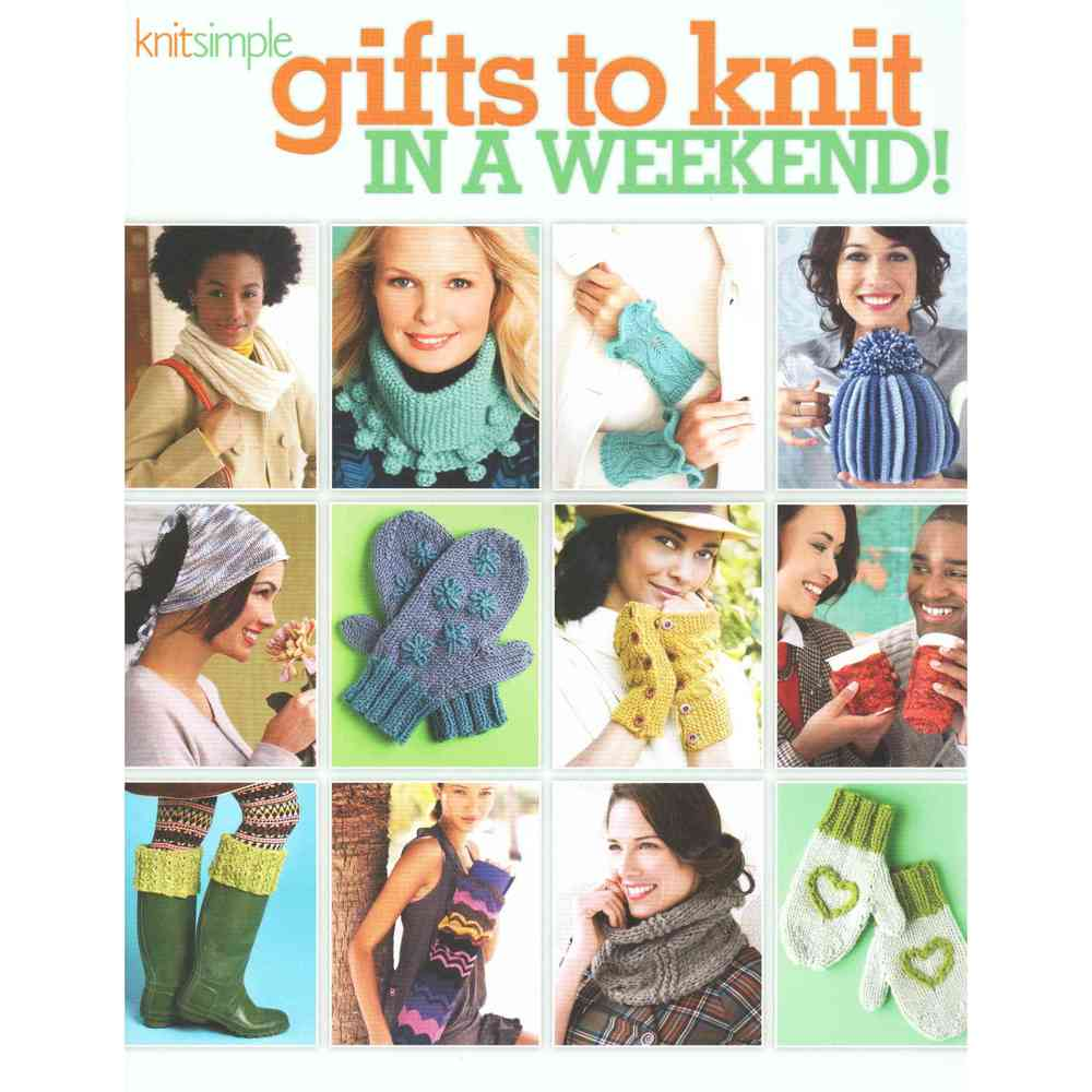 Gifts to Knit in a Weekend!, Soho Pub Co