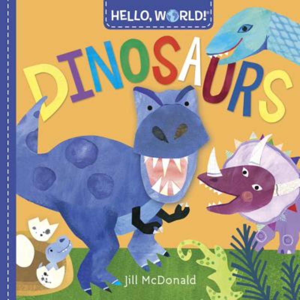 Hello World! Dinosaurs Board Books, Doubleday Books for Young Readers