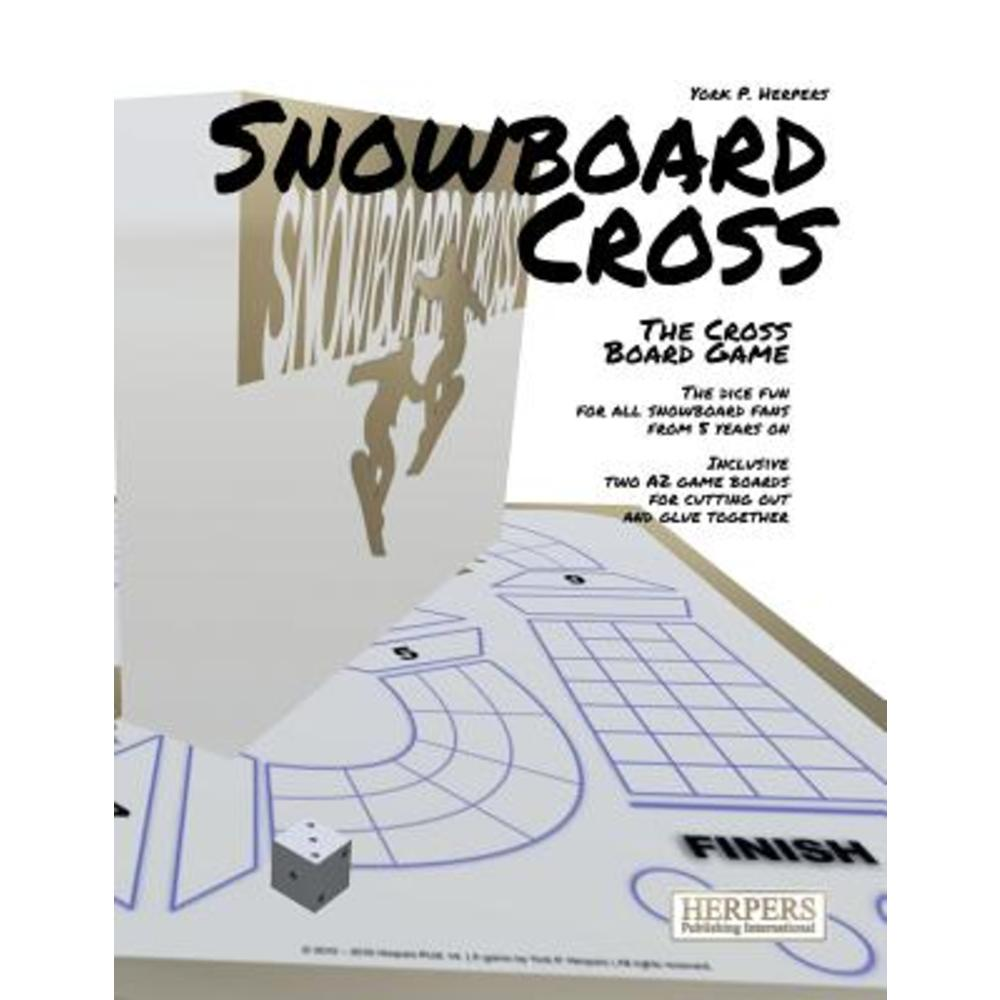 Snowboard Cross - The Cross Board Game Paperback, Createspace Independent Publishing Platform