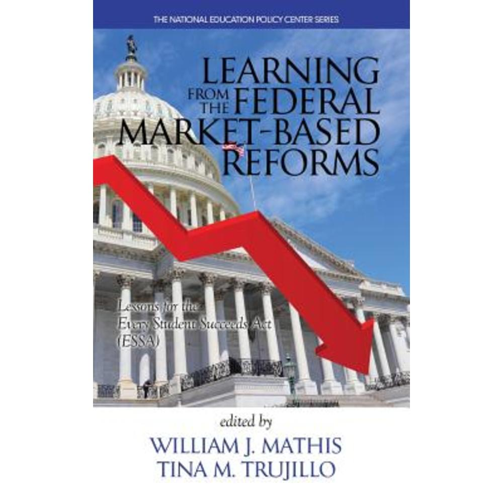 Learning from the Federal Market‐based Reforms: Lessons for Essa(hc) Hardcover, Information Age Publishing