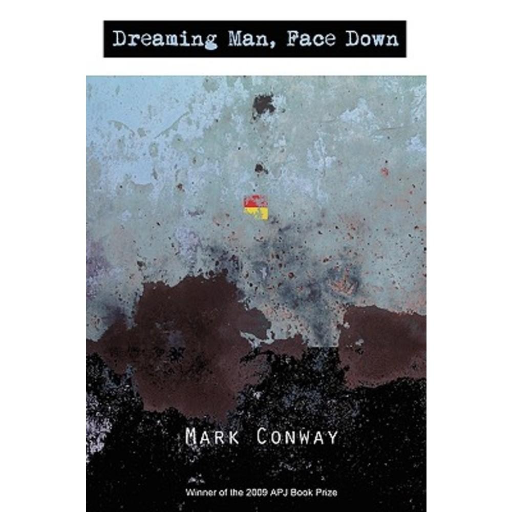 Dreaming Man Face Down Paperback, Dream Horse Press