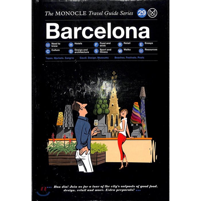 The Monocle Travel Guide : Barcelona : # 29