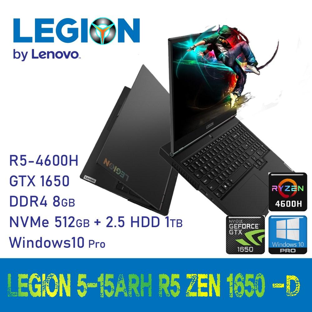 [추천] 레노버 LEGION 5-15ARH R5 ZEN 1650 [Windows10 Pro 포함], 8GB, SSD 512GB+HDD 1TB, Windows10 Pro 포함