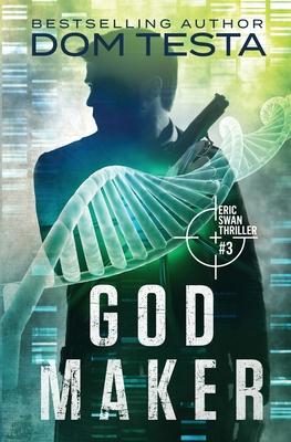 God Maker: Eric Swan Thriller #3 Paperback, Profound Impact Group, LLC