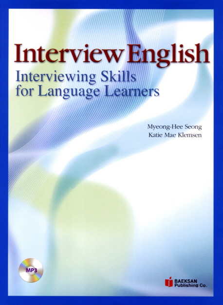 Interview English:Interviewing Skills for Language Learners, 백산출판사