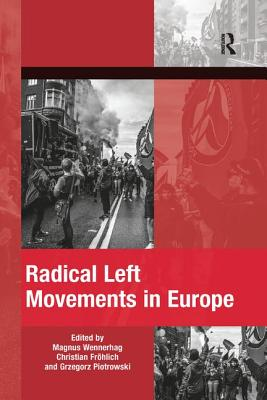 Radical Left Movements in Europe Paperback, Routledge, English, 9780367208035