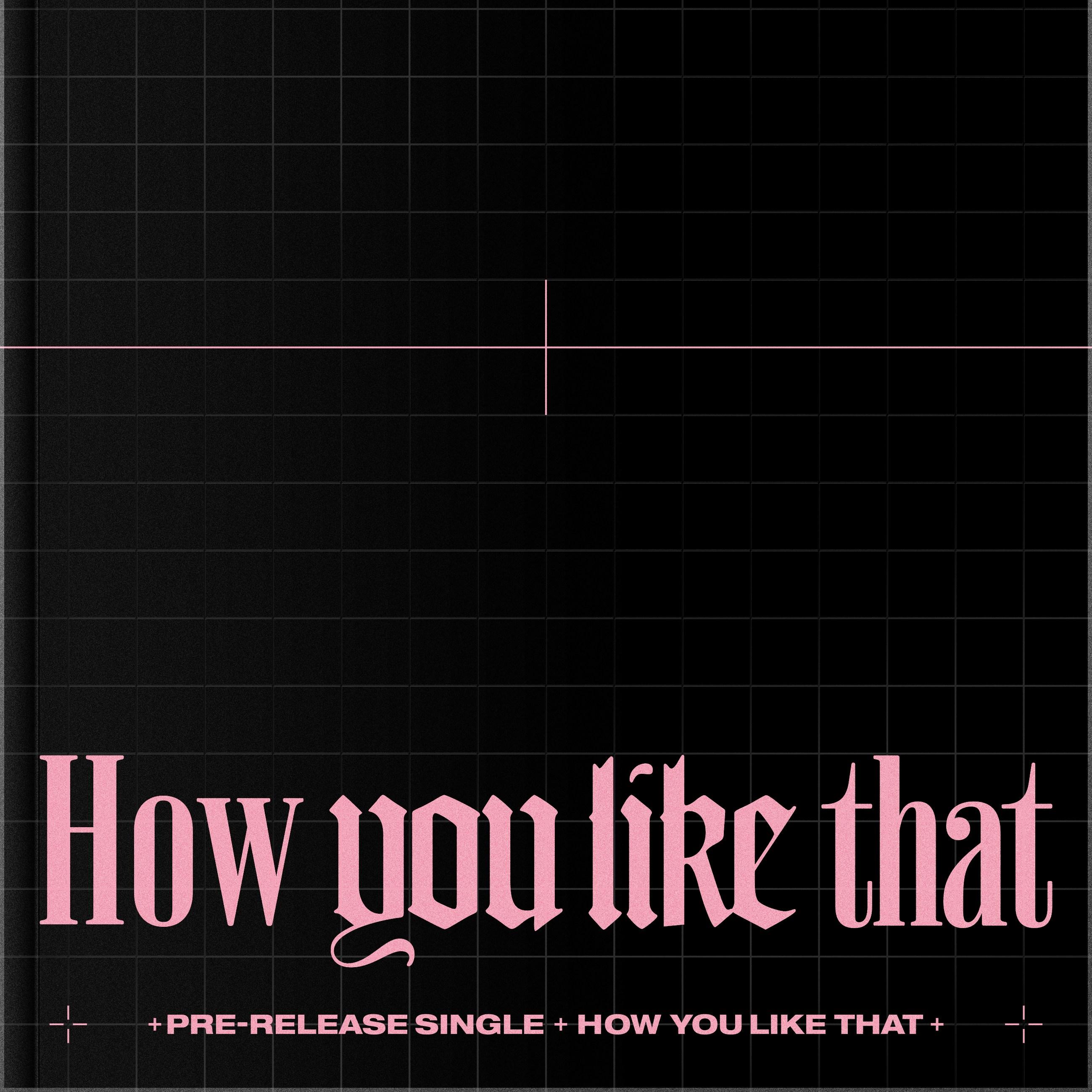 블랙핑크 (BLACKPINK) - How You Like That (포스터 자체특전 증정)
