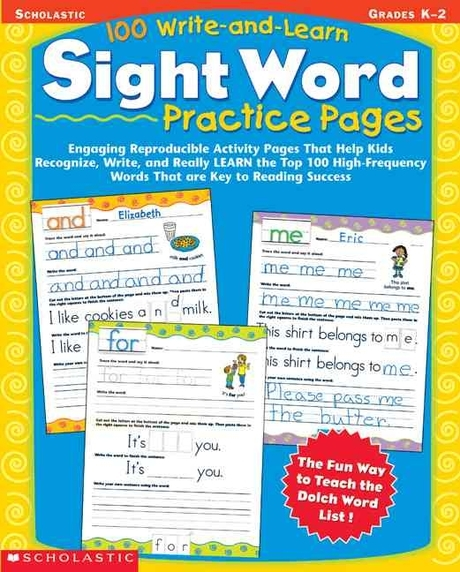 100 Write-And-Learn Sight Word Practice Pages, Scholastic