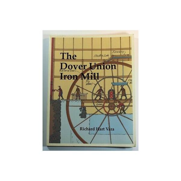 369494 Richard Hart Vara / The Dover Union Iron Mill 2003