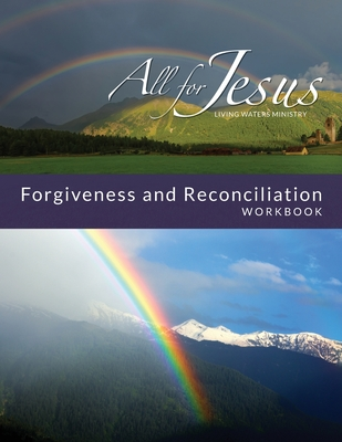 Life in Forgiveness Workbook for On-Line Course Paperback, Benchmark Associates, Inc.