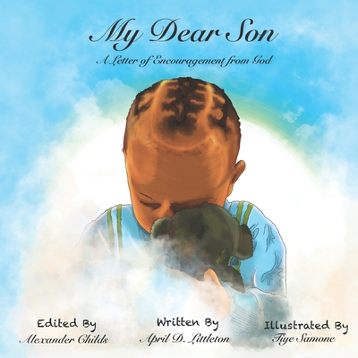 My Dear Son...: A Letter of Encouragement from God Paperback, Independently Published, English, 9781707706549