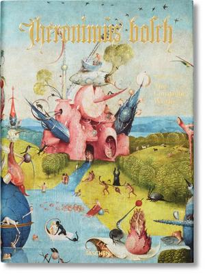Hieronymus Bosch. l'Oeuvre Complet Hardcover, Taschen