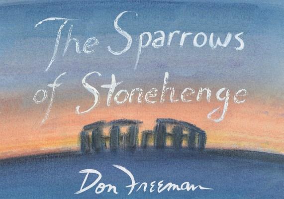 The Sparrows of Stonehenge Hardcover, Taotime Verlag