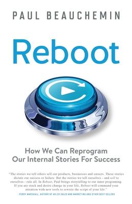 Reboot: How We Can Reprogram Our Internal Stories For Success Paperback, Jinna Software Associates, English, 9781735430515