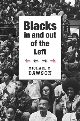 Blacks in and Out of the Left Hardcover, Harvard University Press, English, 9780674057685