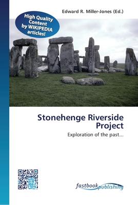 Stonehenge Riverside Project Paperback, Fastbook Publishing