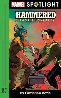 Hammered: A Thor & Loki Play Paperback, Samuel French, Inc.