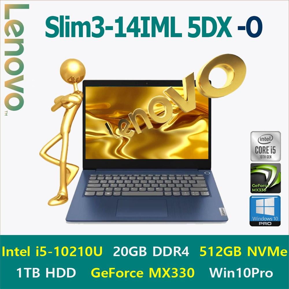 [2020신상-i5] Lenovo Slim3-14IML 5DX -A [Windows10 Pro 포함], 20GB, SSD 512GB+HDD 1TB, Windows10 Pro