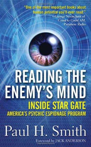 Reading the Enemys Mind Inside Star Gate Americas Psychic Espionage Program
