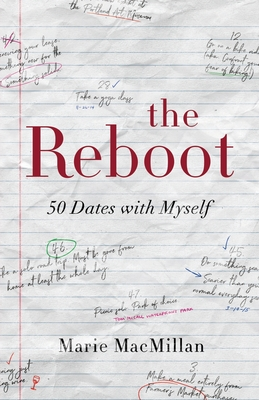The Reboot: 50 Dates with Myself Paperback, Dancing Moon Press, English, 9781945587443