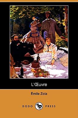 L'Oeuvre (Dodo Press) Paperback, Dodo Press