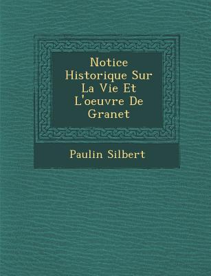 Notice Historique Sur La Vie Et L'Oeuvre de Granet Paperback, Saraswati Press