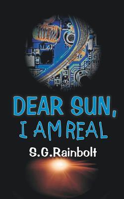 Dear Sun I Am Real Paperback, Forever Suns Publishing