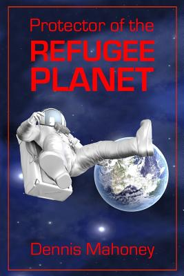Protector of the Refugee Planet Paperback, Stonehenge Circle Press