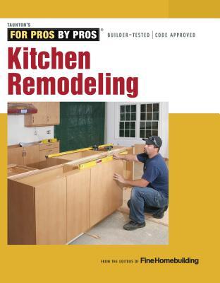 Kitchen Remodeling Paperback, Taunton Press