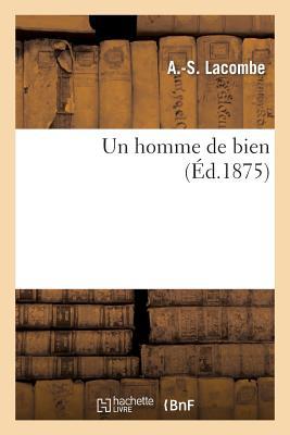 Un Homme de Bien, Hachette Livre - Bnf