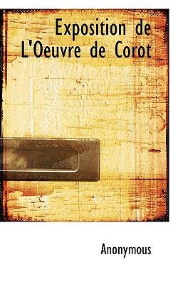 Exposition de L'Oeuvre de Corot, BiblioLife