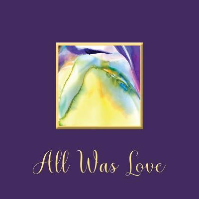 All Was Love Paperback, Kristina D Ashley